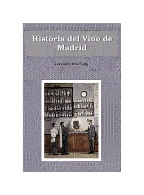 HISTORIA DEL VINO DE MADRID