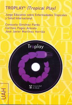 TROPLAY® : EDUCACIÓN VIRTUAL SOBRE ENFERMEDADES TROPICALES Y SALUD INTERNACIONAL