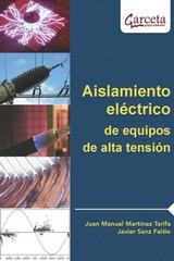 AISLAMIENTO ELECTRICO DE EQUIPOS DE ALTA TENSION.