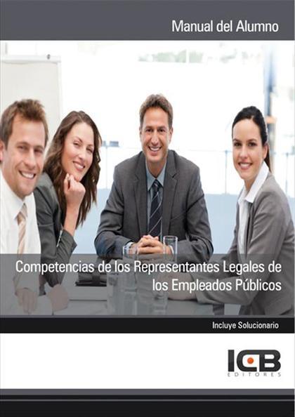 COMPETENCIAS DE LOS REPRESENTANTES LEGALES DE LOS EMPLEADOS PÚBLICOS