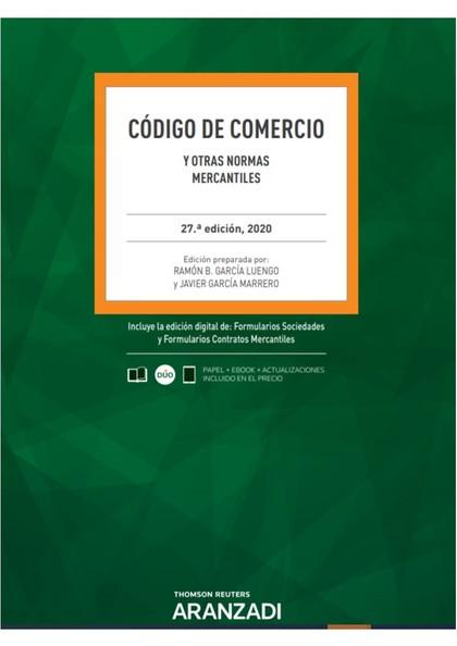 CÓDIGO DE COMERCIO Y OTRAS NORMAS MERCANTILES 27ª ED. 2020.