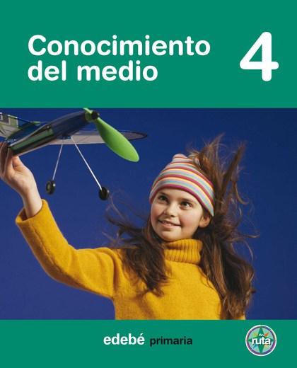 PROYECTO EN RUTA, CONOCIMIENTO DEL MEDIO, 4 EDUCACIÓN PRIMARIA