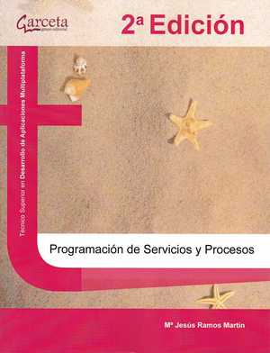 PROGRAMACION DE SERVICIOS Y PROCESOS 2 ED..