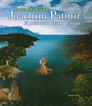 JOACHIM PATINIR : EL PASO DE LA LAGUNA ESTIGIA