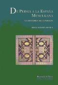DE PERSIA A LA ESPAÑA MUSULMANA: LA HISTORIA RECUPERADA