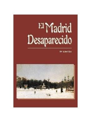 EL MADRID DESAPARECIDO