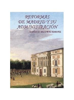 REFORMAS DE MADRID Y ADMINISTRACIÓN