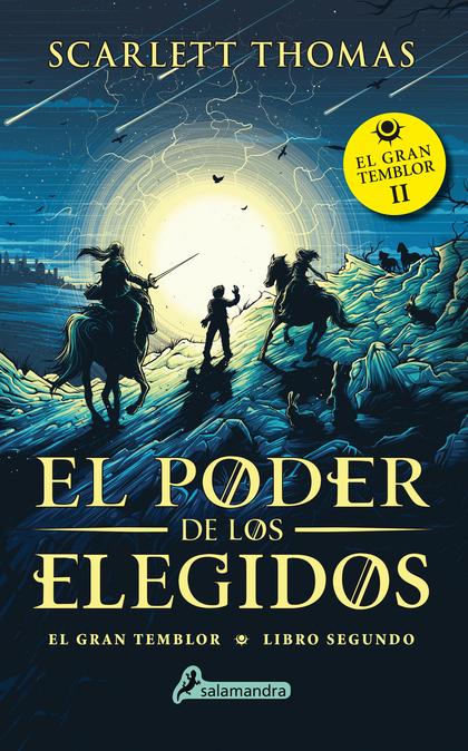 EL PODER DE LOS ELEGIDOS. GRAN TEMBLOR II