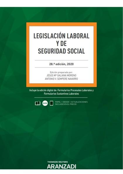 LEGISLACIÓN LABORAL Y DE SEGURIDAD SOCIAL 28ª ED. 2020.