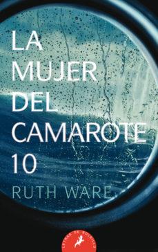 LA MUJER DEL CAMAROTE 10.