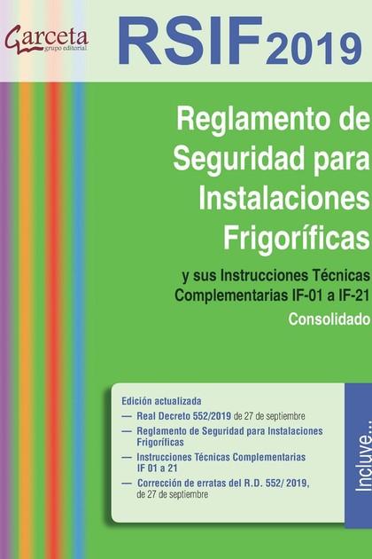 REGLAMENTO DE SEGURIDAD PARA INSTALACIONES FRIGORIFICAS. Y SUS INSTRUCCIONES TECNICAS COMPLEMEN