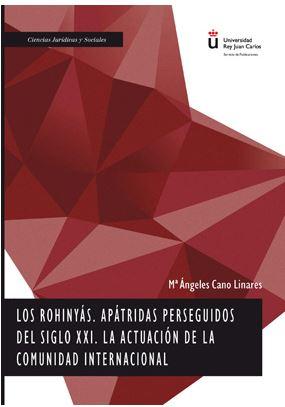 LOS ROHINYÁS, APÁTRIDAS PERSEGUIDOS DEL SIGLO XXI. LA ACTUACIÓN DE LA COMUNIDAD.