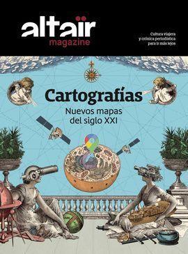 13 CARTOGRAFIAS -ALTAIR MAGAZINE.