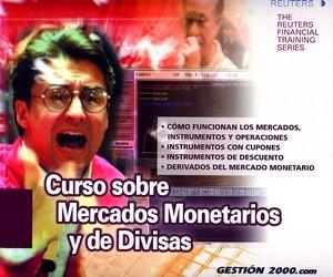 CURSO SOBRE MERCADOS MONETARIOS Y DE DIVISAS: CÓMO FUNCIONAN LOS MERCADOS, INSTRUMENTOS Y OPERA