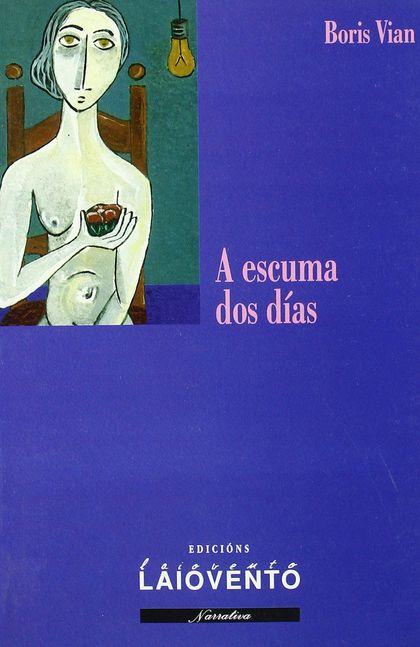 ESCUMA DOS DIAS, A (LAIOVENTO, 152)