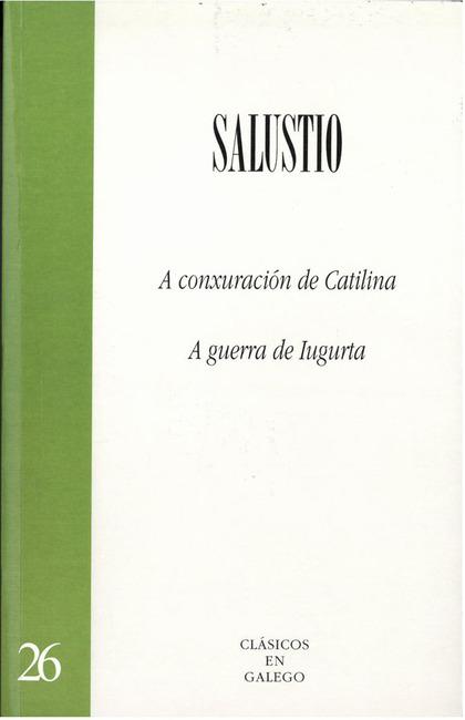 A CONXURACIÓN DE CATILINA. A GUERRA DE IUGURTA