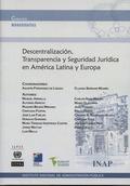 DESCENTRALIZACIÓN, TRANSPARENCIA Y SEGURIDAD JURÍDICA EN AMÉRICA LATINA Y EUROPA.