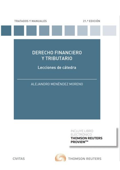 DERECHO FINANCIERO Y TRIBUTARIO. LECCIONES DE CÁTEDRA (PAPEL + E-BOOK).