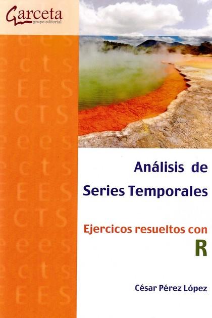 ANALISIS DE SERIES ATEMPORALES. EJERCICIOS RESUELTOS CON R
