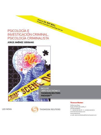 PSICOLOGÍA E INVESTIGACIÓN CRIMINAL. PSICOLOGÍA CRIMINALISTA (PAPEL + E-BOOK).