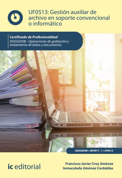Gestión auxiliar de archivo en soporte convencional o informático. ADGG0508 (((2019)))
