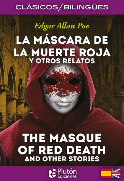 LA MASCARA DE LA MUERTE ROJA.