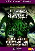 LLAMADA DE CTHULHU Y OTROS RELATOS & CALL OF CTHULHU AND OTHER STORIES.