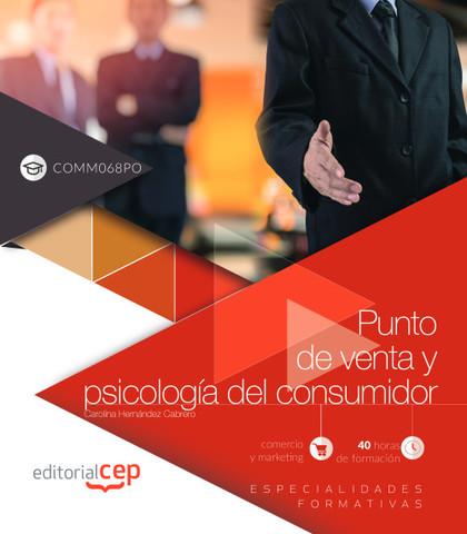 PUNTO DE VENTA Y PSICOLOGIA DEL CONSUMIDOR