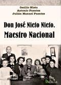 DON JOSÉ NIETO NIETO, MAESTRO NACIONAL