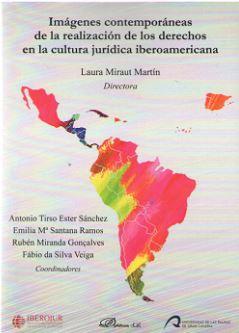 IMÁGENES CONTEMPORÁNEAS DE LA REALIZACIÓN DE LOS DERECHOS EN LA CULTURA JURÍDICA.