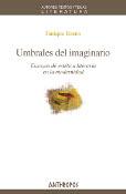 UMBRALES DEL IMAGINARIO. ENSAYOS DE ESTÉTICA LITERARIA EN LA MODERNIDAD