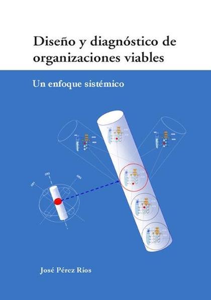 Diseño y diagnóstico de organizaciones viables