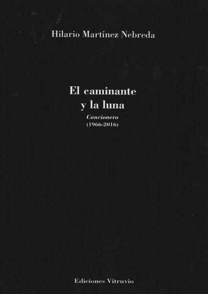 EL CAMINANTE Y L LUNA