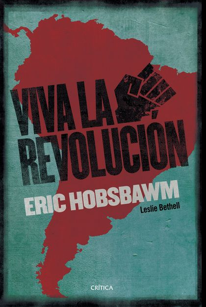 ¡VIVA LA REVOLUCIÓN!. SOBRE AMÉRICA LATINA