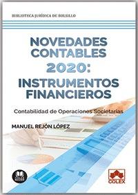 NOVEDADES CONTABLES 2020: INSTRUMENTOS FINANCIEROS                              CONTABILIDAD DE