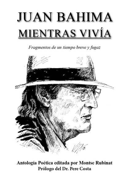 MIENTRAS VIVÍA                                                                  FRAGMENTOS DE U