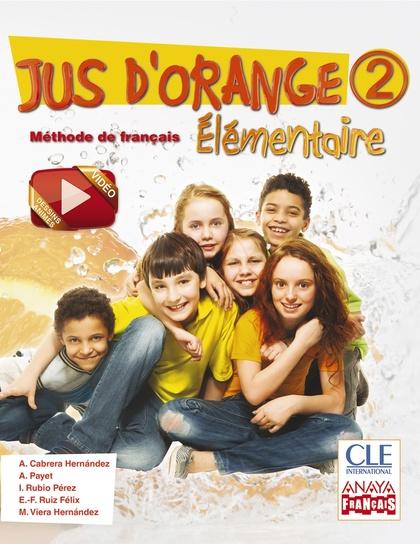 JUS D´ORANGE 2, ÉLÉMENTAIRE, 6 EDUCACIÓN PRIMARIA