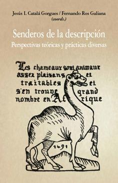 SENDEROS DE LA DESCRIPCION PERSPECTIVAS TEORICAS Y PRACTICA.