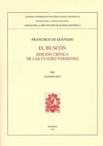 EL BUSCÓN : EDICIÓN CRÍTICA DE LAS CUATRO VERSIONES