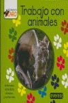 TRABAJAR CON ANIMALES