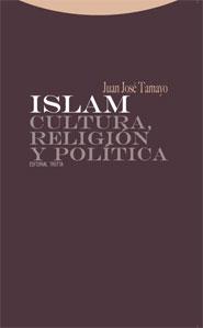 ISLAM : CULTURA, RELIGIÓN Y POLÍTICA