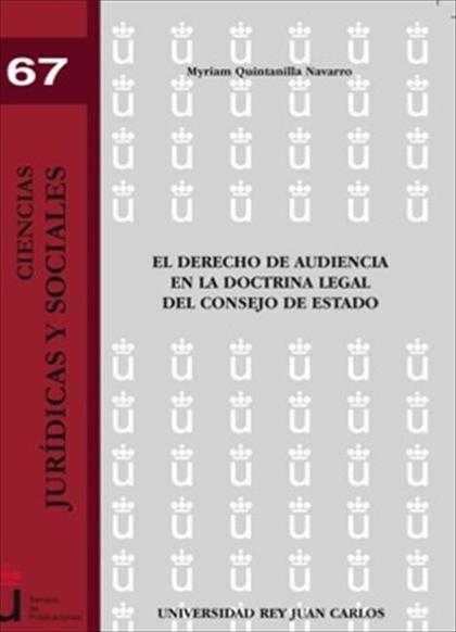 El derecho de audiencia en la doctrina legal del Consejo de Estado