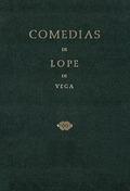 COMEDIAS DE LOPE DE VEGA (PARTE II, VOLUMEN III). LOS TRES DIAMANTES. LA QUINTA.