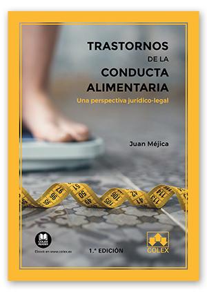TRASTORNOS DE LA CONDUCTA ALIMENTARIA. UNA PERSPECTIVA JURÍDICO-LEGAL