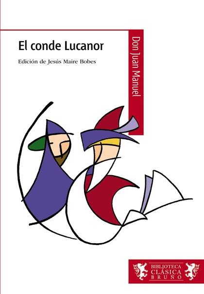 EL CONDE LUCANOR, ESO, 2 CICLO