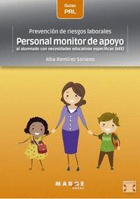 PREVENCIÓN DE RIESGOS LABORALES: PERSONAL MONITOR DE APOYO AL ALUMNADO CON NECES