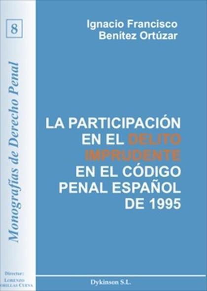 La participación en el delito imprudente en el CP español de 1995