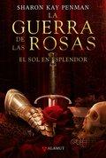 GUERRA ROSAS, 1 SOL ESPLENDOR. EL SOL EN ESPLENDOR