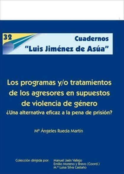 Los programas y/o tratamientos de los agresores en supuestos de violencia de género