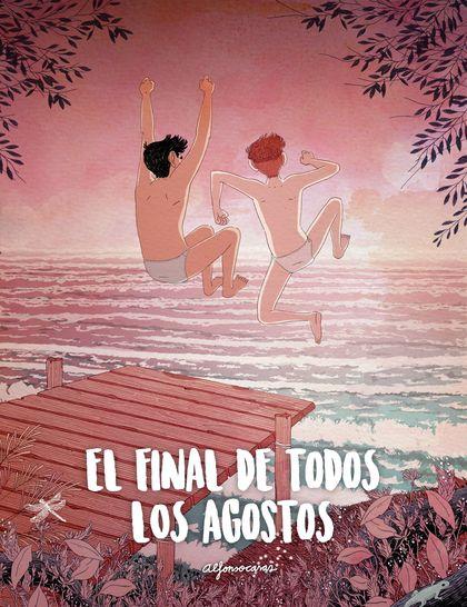 EL FINAL DE TODOS LOS AGOSTOS.